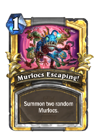 Murlocs Escaping!(42128) Gold.png