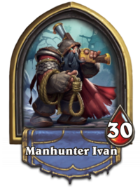 Manhunter Ivan (Henchmania!).png