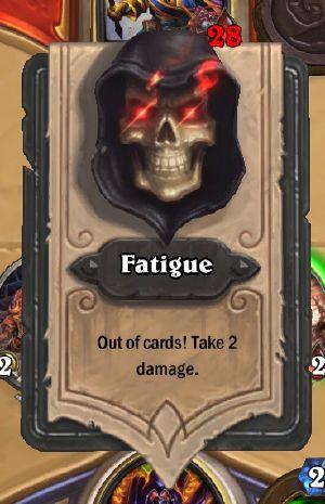 Fatigue - Hearthstone Wiki