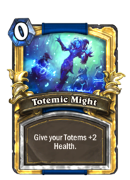 Totemic Might(367) Gold.png
