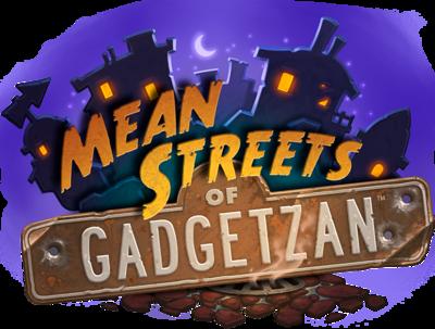Mean Streets of Gadgetzan - Hearthstone Wiki