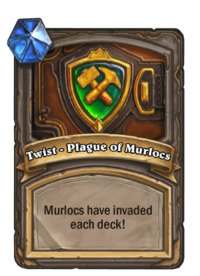 Twist - Plague of Murlocs(92481).png