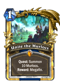 Unite the Murlocs(55470) Gold.png