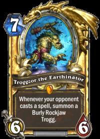Troggzor the Earthinator(12272) Gold.png