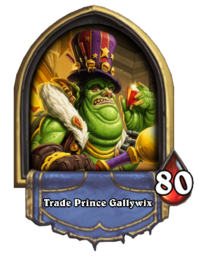 Trade Prince Gallywix (boss).png