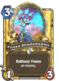 Frozen Shadoweaver(210816) Gold.png