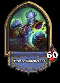 Prince Malchezaar (Prologue boss) Gold.png