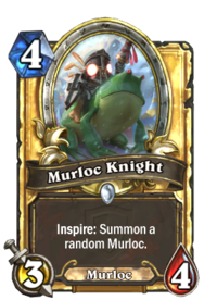 Murloc Knight(22362) Gold.png
