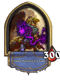 Tekahn, Plague Lord of Flame(92718).png