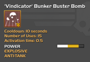 Fully upgraded to 'Vindicator' Bunker Buster Bomb