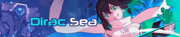Dirac Sea Debuts (Banner).png