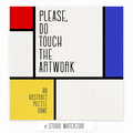 Please, Do Touch The Artwork.png