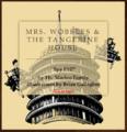 Spy Eye Mrs Wobbles & the Tangerine House 0.png
