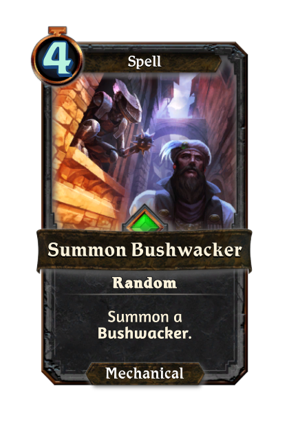 Summon Bushwacker