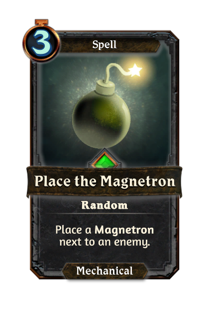 Place the Magnetron