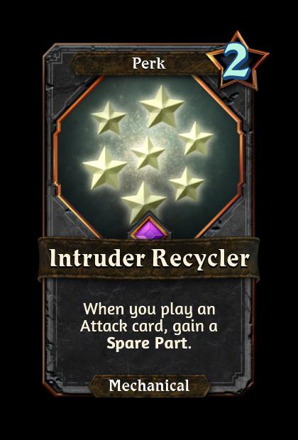 Intruder Recycler