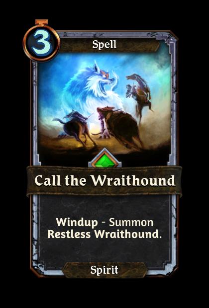 Call the Wraithound