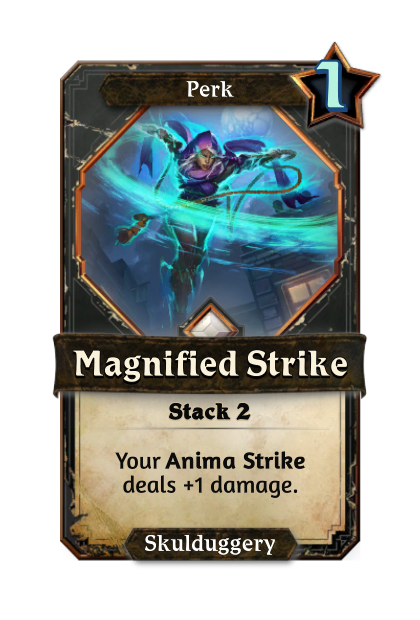 Magnified Strike