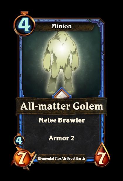 All-matter Golem