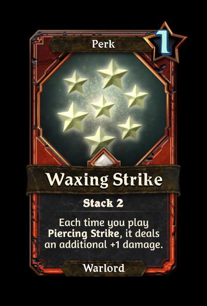 Waxing Strike