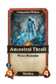 LAB-H-05-05A AncestralThrall.png