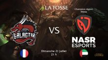 La Fosse match GalactiX vs NASR.jpg