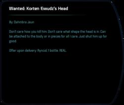 Wanted: Korten Ewudz's Head
