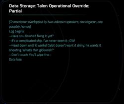 Data Storage: Talon Operational Override: Partial