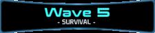 Wave 5 - Survival.png
