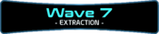 Wave 7 - Extraction.png