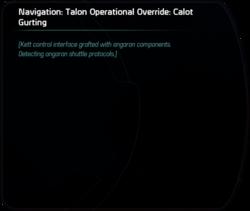Navigation: Talon Operational Override: Calot Gurting