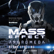 Mass Effect Andromeda - Nexus Uprising - Audio Book.png