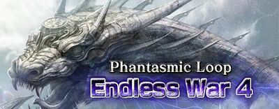 Phantasmic Loop Endless War 4 small banner.jpg