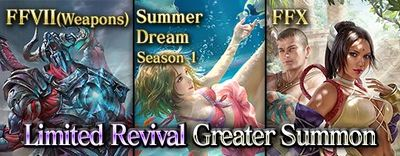 Limited Revival FFVII Weapons, FFX, Summer Dream 1 small banner.jpg