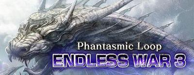 Phantasmic Loop Endless War 3 small banner.jpg