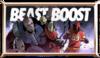 Beast boost
