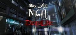 OneLateNightDeadline.png