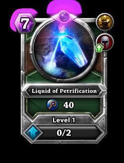 Liquid of Petrification card.png