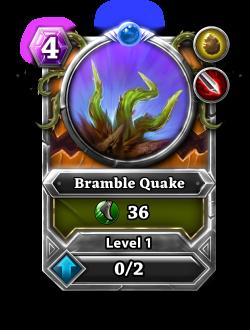 Bramble Quake card.png