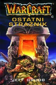 Warcraft Ostatni Strażnik.jpg