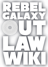 2019 August 6 patch notes - Rebel Galaxy Outlaw Wiki