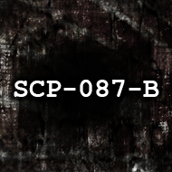 SCP-087-B - Official SCP - Containment Breach Wiki