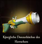 Königliche Donnerbüchse des Herrschers.png