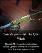 Caña de pescar del The Killer Whale.png
