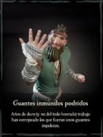 Guantes inmundos podridos.png