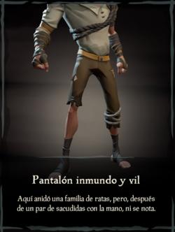Pantalón inmundo y vil.png