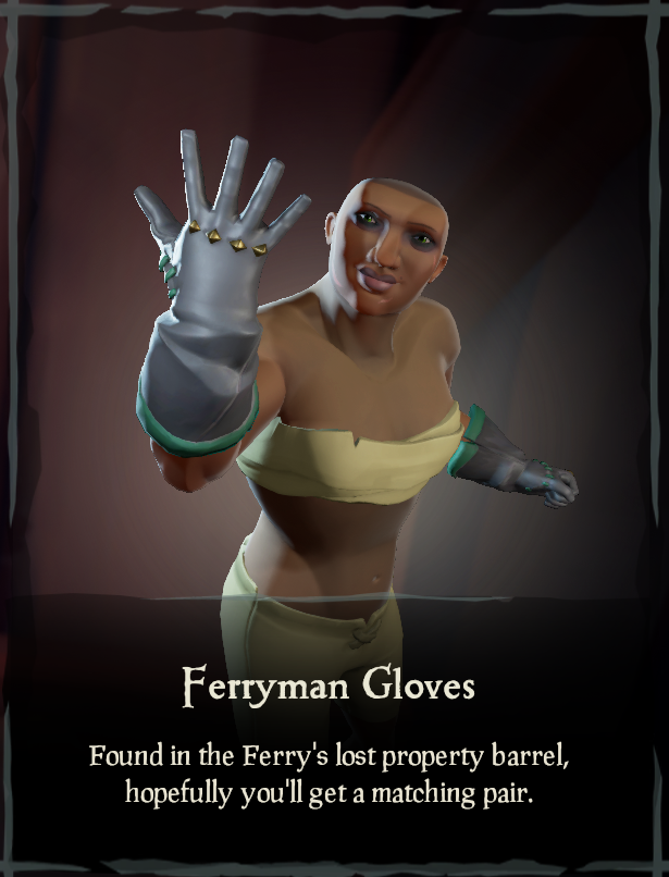 Ferryman Gloves - Sea of Thieves Wiki