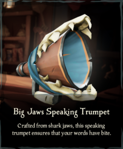 Big Jaws Speaking Trumpet.png