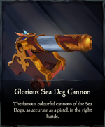 Glorious Sea Dog Cannon.png
