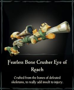 Fearless Bone Crusher Eye of Reach.png